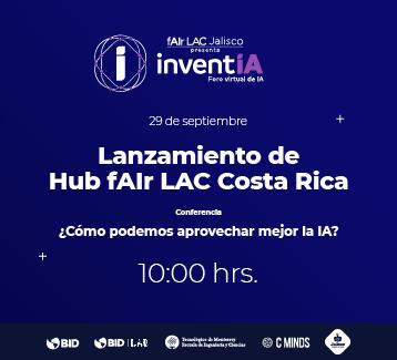 Lanzamiento de hub fAIr LAC Costa Rica